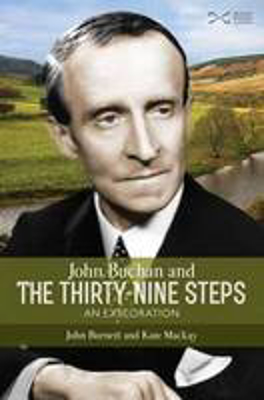 Picture of John Buchan and the Thirty-nine Steps: an Exploration