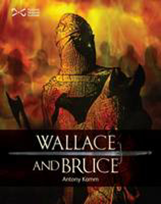 Picture of Wallace & Bruce: Two Scottish Heroes