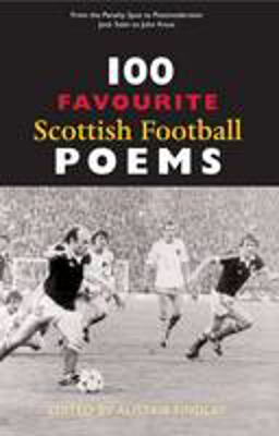 Picture of 100 Favourite Scottish Football Poems