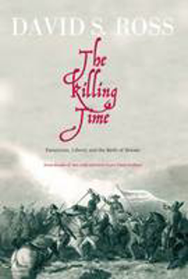 Picture of The Killing Time: Fanaticism, Liberty and the Birth of Britain