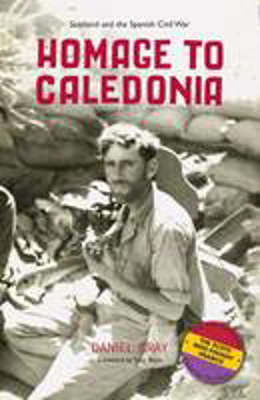 Picture of Homage to Caledonia: Scotland and the Spanish Civil War