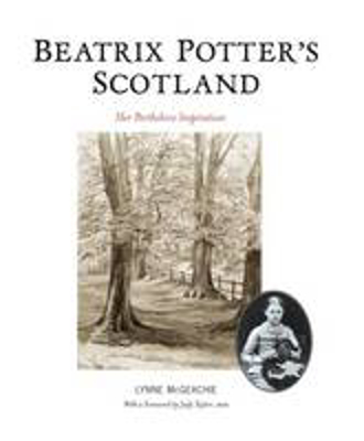 Picture of Beatrix Potter's Scotland: Her Perthshire Inspiration
