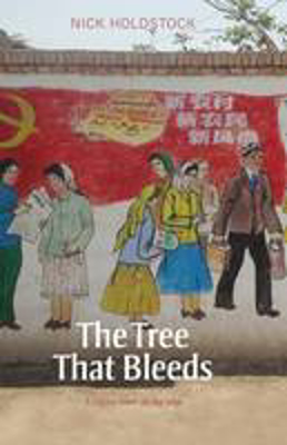 Picture of The Tree That Bleeds: A Uighur Town on the Edge