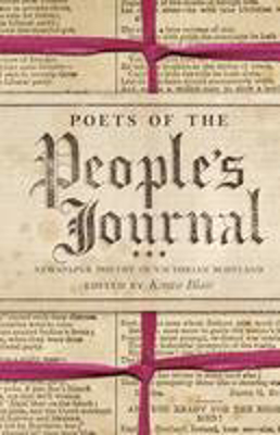 Picture of Poets of the People's Journal: Newspaper Poetry in Victorian Scotland