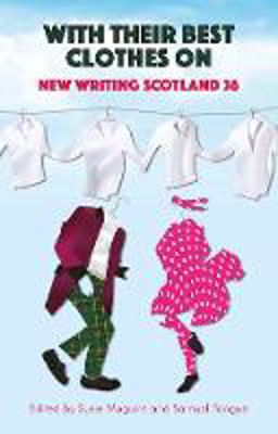 Picture of With Their Best Clothes On: New Writing Scotland 36