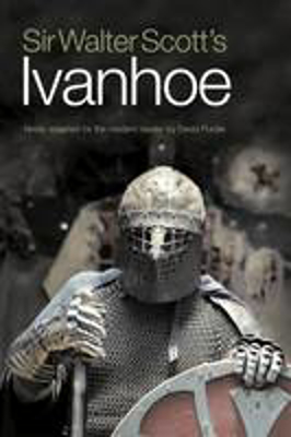 Picture of Sir Walter Scott's Ivanhoe: Newly Adapted for the Modern Reader by David Purdie