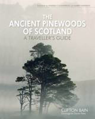 Picture of The Ancient Pinewoods of Scotland: A Traveller's Guide