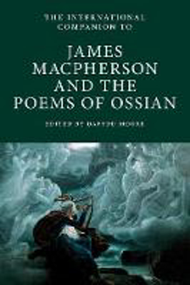 Picture of The International Companion to James Macpherson and the Poems of Ossian