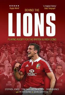 Picture of Behind The Lions: Playing Rugby for the British & Irish Lions
