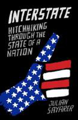 Picture of Interstate: Hitch Hiking Through the State of a Nation