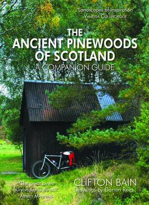 Picture of The Ancient Pinewoods of Scotland: A Companion Guide