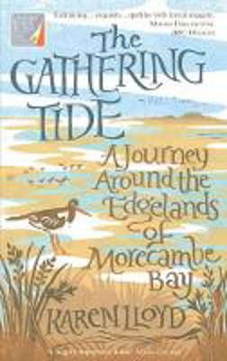 Picture of The Gathering Tide: A Journey Around the Edgelands of Morecambe Bay