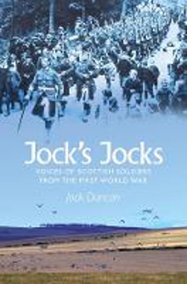 Picture of Jock's Jocks: Voices Of Scottish Soldiers From The First World War