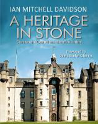 Picture of A Heritage in Stone: Characters and Conservation in North East Scotland