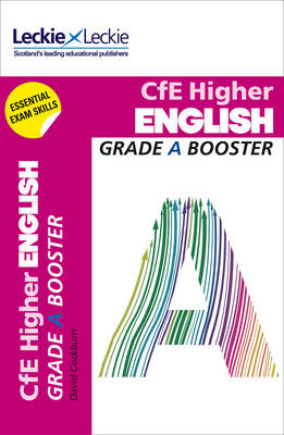 Picture of Grade Booster for CfE SQA Exam Revision - Higher English Grade Booster for SQA Exam Revision: Maximise Marks and Minimise Mistakes to Achieve Your Best Possible Mark