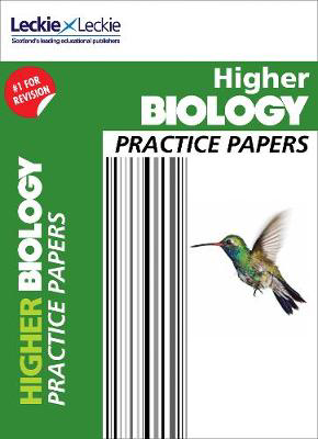 Picture of Practice Papers for SQA Exam Revision - Higher Biology Practice Papers: Prelim Papers for SQA Exam Revision