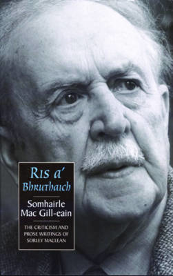 Picture of Ris a'Bhruthaich: Criticism and Prose Writings of Sorley Maclean