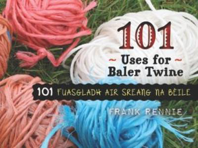 Picture of 101 Uses for Baler Twine
