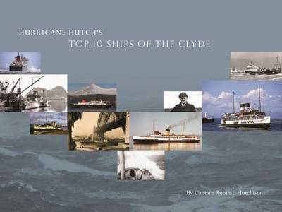 Picture of Hurricane Hutch's Top 10 Ships of the Clyde
