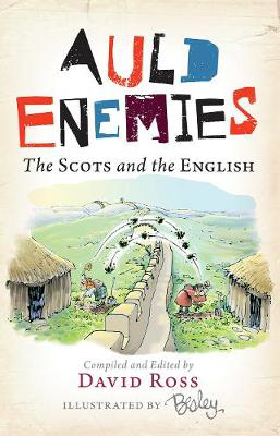Picture of Auld Enemies: The Scots and the English