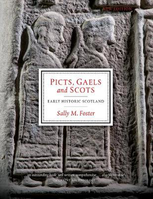Picture of Picts, Gaels and Scots: Early Historic Scotland