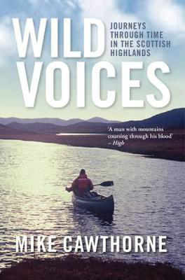 Picture of Wild Voices: Journeys Through Time in the Scottish Highlands