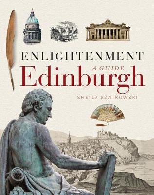 Picture of Enlightenment Edinburgh: A Guide