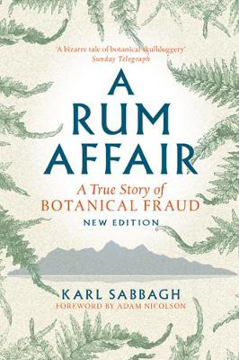 Picture of A Rum Affair: A True Story of Botanical Fraud