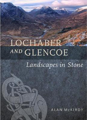 Picture of Lochaber and Glencoe: Landscapes in Stone