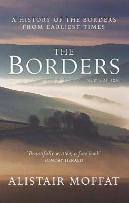 Picture of The Borders: A History of the Borders from Earliest Times