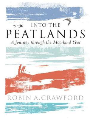 Picture of Into the Peatlands: A Journey through the Moorland Year