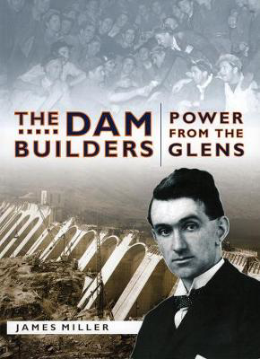 Picture of The Dam Builders: Power from the Glens