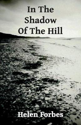 Picture of In the Shadow of the Hill