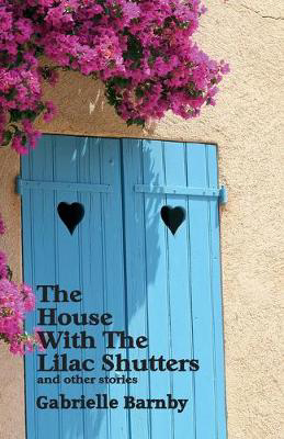 Picture of The House with the Lilac Shutters: And Other Stories