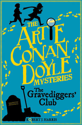 Picture of Artie Conan Doyle and the Gravediggers' Club