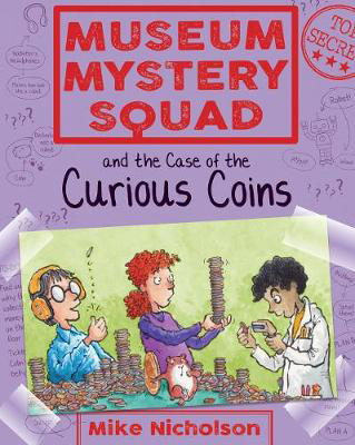 Picture of Museum Mystery Squad and the Case of the Curious Coins