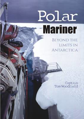 Picture of Polar Mariner: Beyond the Limits in Antarctica