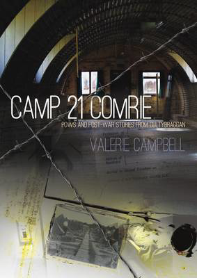 Picture of Camp 21 Comrie: POWs and Post-War Stories from Cultybraggan