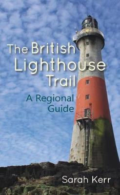Picture of The British Lighthouse Trail: A Regional Guide