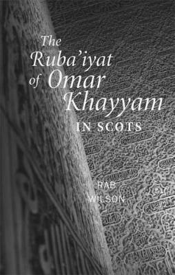 Picture of The Ruba'iyat of Omar Khayyam in Scots