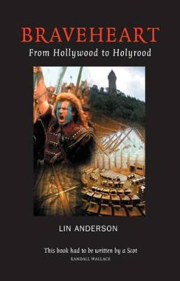 Picture of Braveheart: From Hollywood to Holyrood