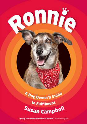 Picture of Ronnie: A Dog Owner's Guide to Fulfilment