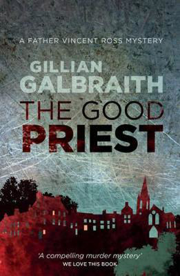 Picture of The Good Priest: A Father Vincent Ross Mystery