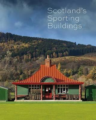 Picture of Scotland's Sporting Buildings