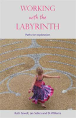 Picture of Working with the Labyrinth: Paths for Exploration