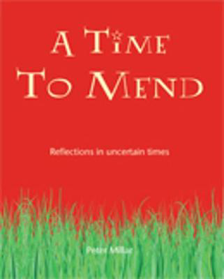 Picture of A Time to Mend: Reflections in Uncertain Times