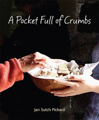Picture of A Pocket Full Of Crumbs