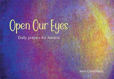 Picture of Open Our Eyes: Daily prayers for Advent