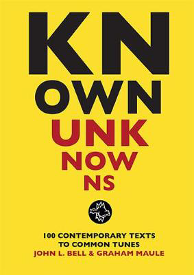 Picture of Known Unknowns: 100 contemporary texts to common tunes
