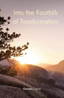 Picture of Into the Foothills of Transformation